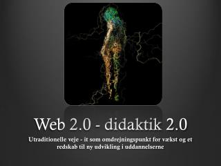 Web 2.0 - didaktik 2.0