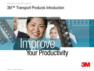 3M™ Transport Products Introduction