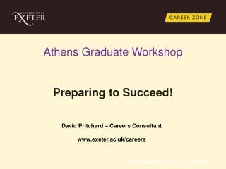 Athens Graduate Workshop Preparing to Succeed!