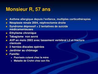 Monsieur R, 57 ans