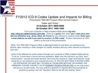 FY2012 ICD-9 Codes Update and Impacts for Billing Presented by TMA UBO Program Office Contract Support