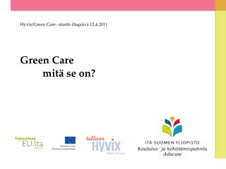 Green Care 	mitä se on?