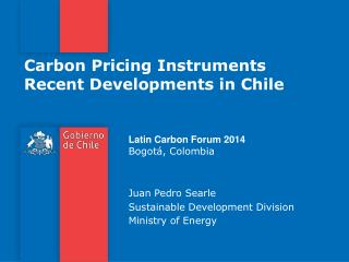 Carbon Pricing  Instruments Recent Developments  in Chile