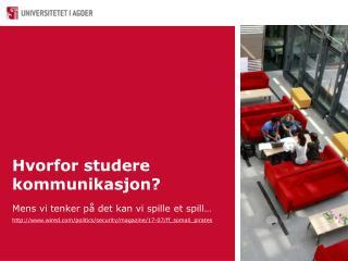 Hvorfor studere kommunikasjon?