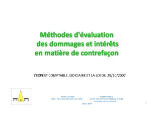 Méthodes d'évaluation  des dommages et intérêts en matière de contrefaçon