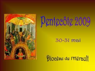 Pentecôte 2009
