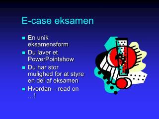 E-case eksamen