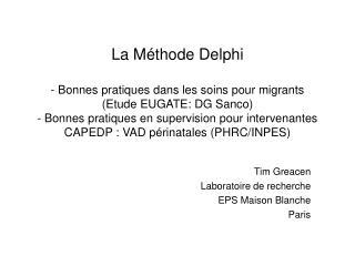 Tim Greacen Laboratoire de recherche EPS Maison Blanche Paris