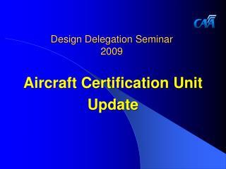 Design Delegation Seminar 2009