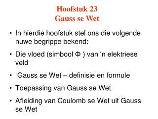 Hoofstuk 23  Gauss se Wet