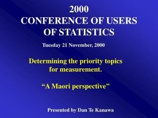 2000 CONFERENCE OF USERS OF STATISTICS
