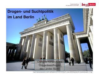 Drogen- und Suchtpolitik  im Land Berlin