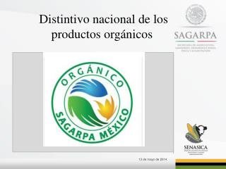 Distintivo nacional de los productos orgánicos