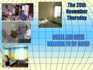 The 20th November Thursday
