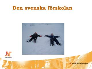 Den svenska förskolan