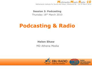 Podcasting & Radio