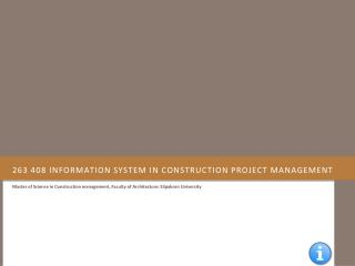 263 408 Information system in construction project management