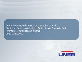 Curso: Tecnologia de Banco de Dados Relacional