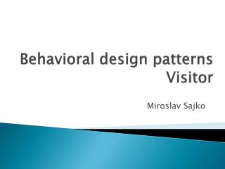 Behavioral design patterns Visitor