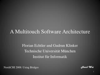 A Multitouch Software Architecture