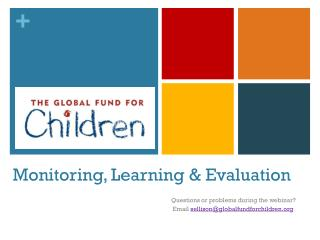 Monitoring, Learning & Evaluation