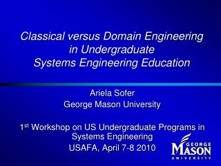 Classical versus Domain Engineering in Undergraduate  Systems Engineering Education
