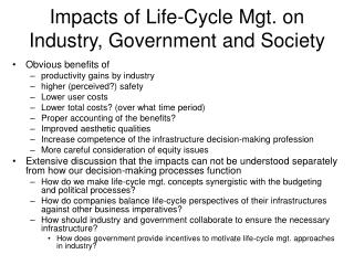 Impacts of Life-Cycle Mgt. on Industry, Government and Society