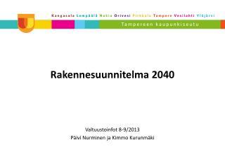 Rakennesuunnitelma 2040