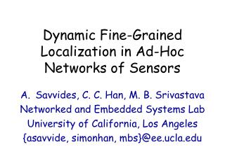 Dynamic Fine-Grained Localization in Ad-Hoc Networks of Sensors