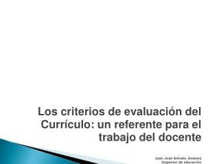 ¿ Que son los criterios de evaluación?