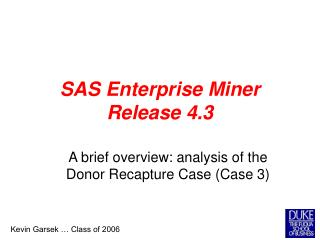 SAS Enterprise Miner Release 4.3