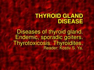 Palpation of the thyroid gland  ( isthmus )