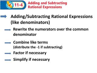 Adding/Subtracting Rational Expressions (like denominators)