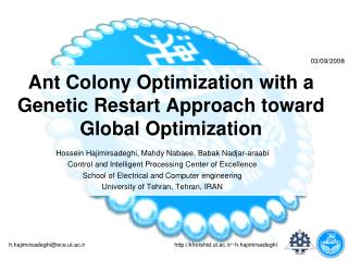 Ant Colony Optimization with a Genetic Restart Approach toward Global Optimization