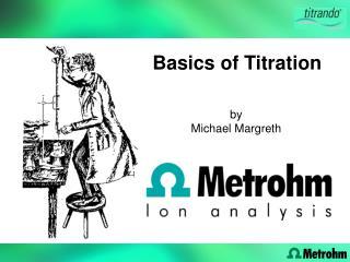 Basics of Titration