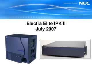 Electra Elite IPK II  July 2007