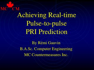 Achieving Real-Time Pulse to Pulse PRI Prediction