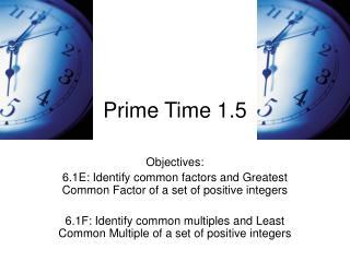Prime Time 1.5