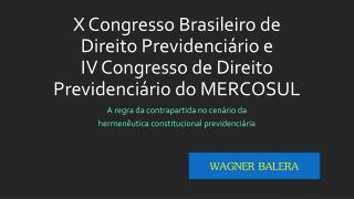 A  regra da contrapartida no cenário da  hermenêutica constitucional previdenciária