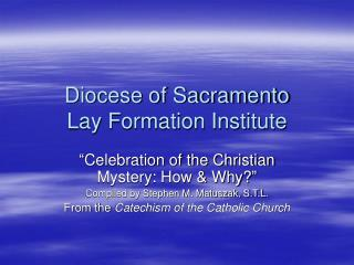 Diocese of Sacramento Lay Formation Institute