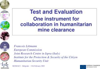 Test and Evaluation One instrument for collaboration in humanitarian mine clearance