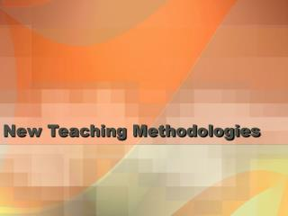 New Teaching Methodologies