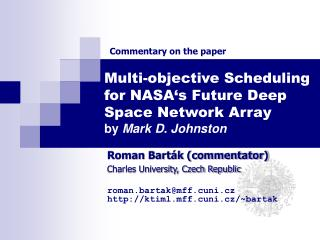 Multi-objective Scheduling for NASA's Future Deep Space Network Array by  Mark D. Johnston