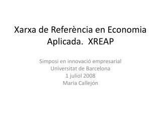 Xarxa de Referència en Economia Aplicada.  XREAP