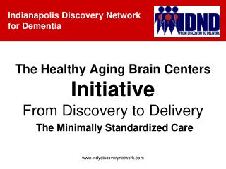 The Healthy Aging Brain Centers  Initiative