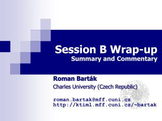 Session B Wrap-up Summary and Commentary