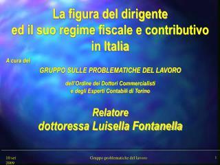 La figura del dirigente  ed il suo regime fiscale e contributivo in Italia