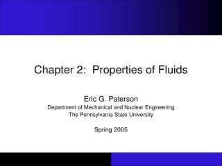 Chapter 2:  Properties of Fluids