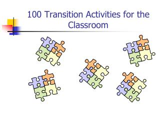100 Transition Activities for the Classroom