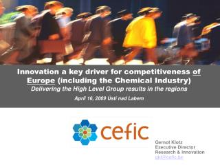 Innovation a key driver for competitiveness  of Europe  (including the Chemical Industry)